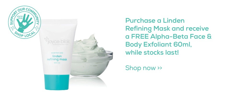 Purchase a Linden Refining Mask and receive a FREE Alpha-Beta Face & Body Exfoliant 60ml, while stocks last!